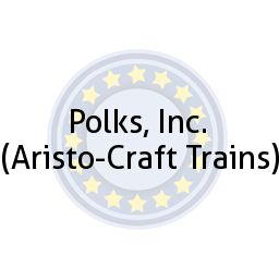 Polks, Inc.  (Aristo-Craft Trains)